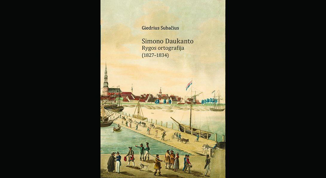Simonas Daukantas's Rīga Orthography (1827–1834)